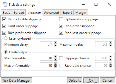 Tick Data settings (Slippage)