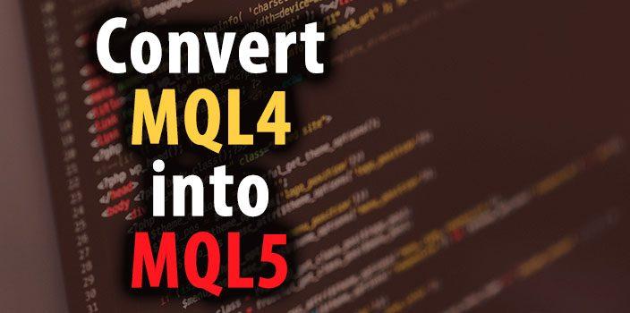 convert-mql4-to-mql5-featured-image-704x350